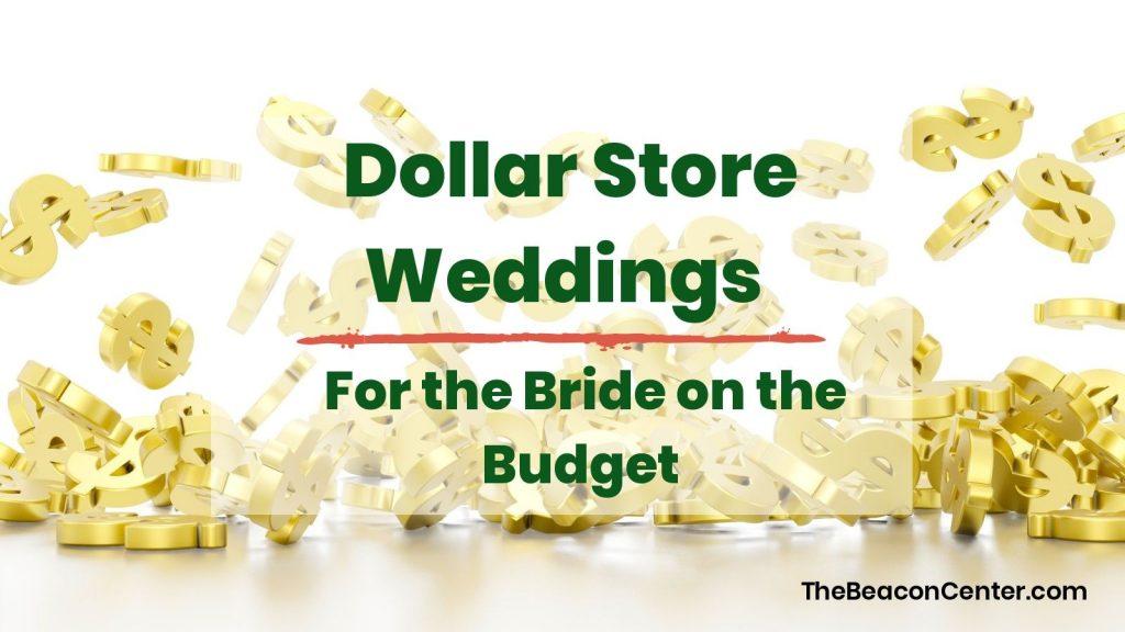 Dollar Store Weddings Photo