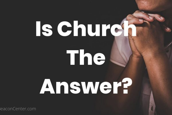 is church the answer