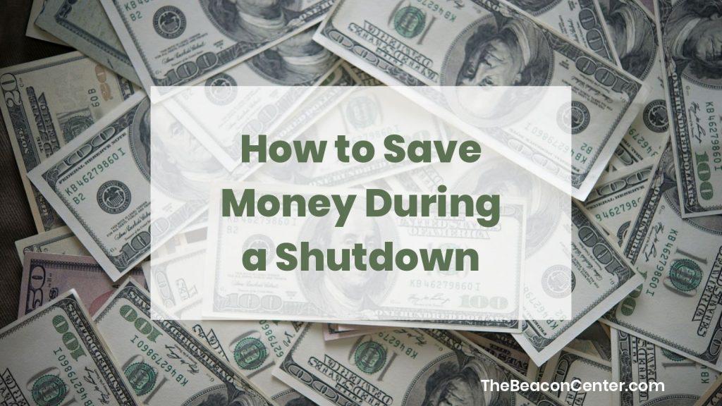 save money during a shutdown photo