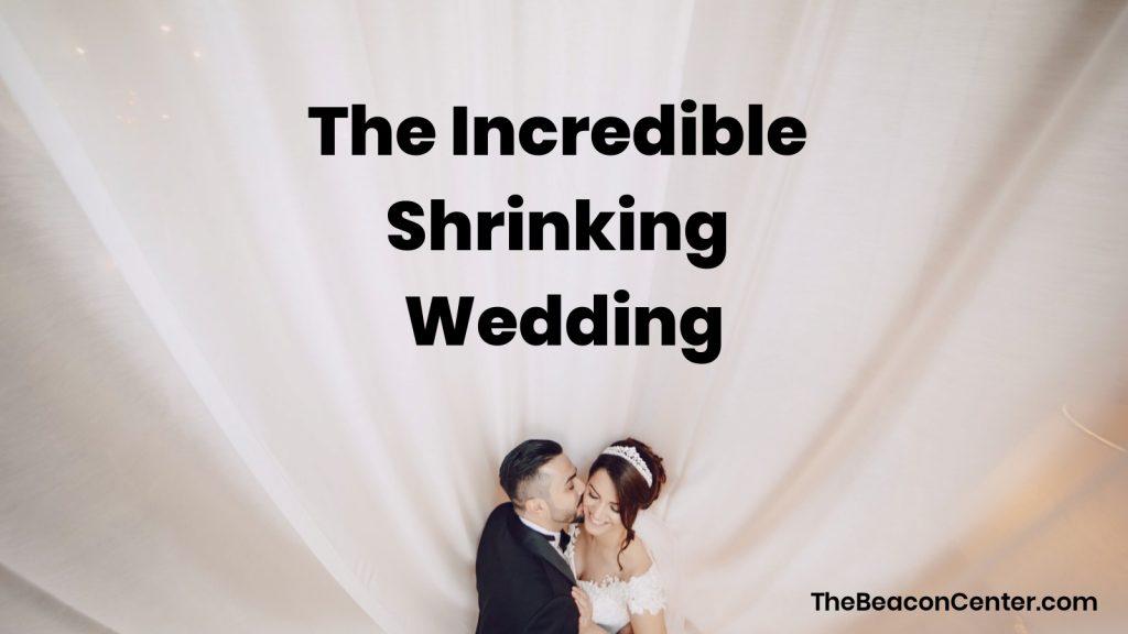 shrinking wedding photo